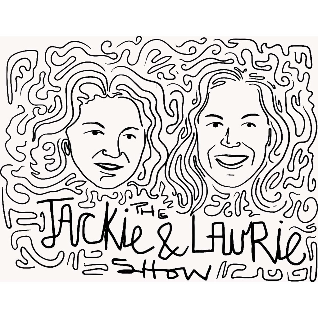 The Jackie and Laurie Show
