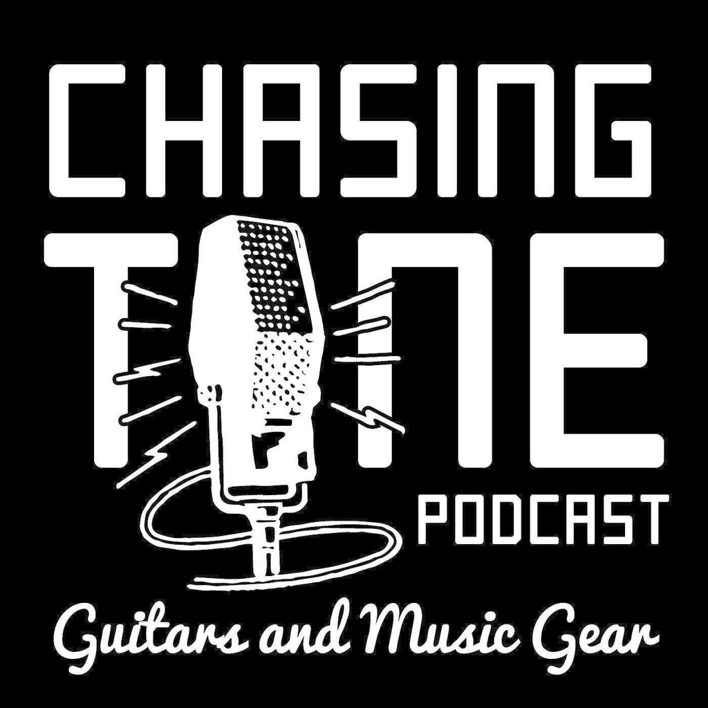 Chasing Tone - Guitar Podcast About Gear, Effects, Amps and Tone
